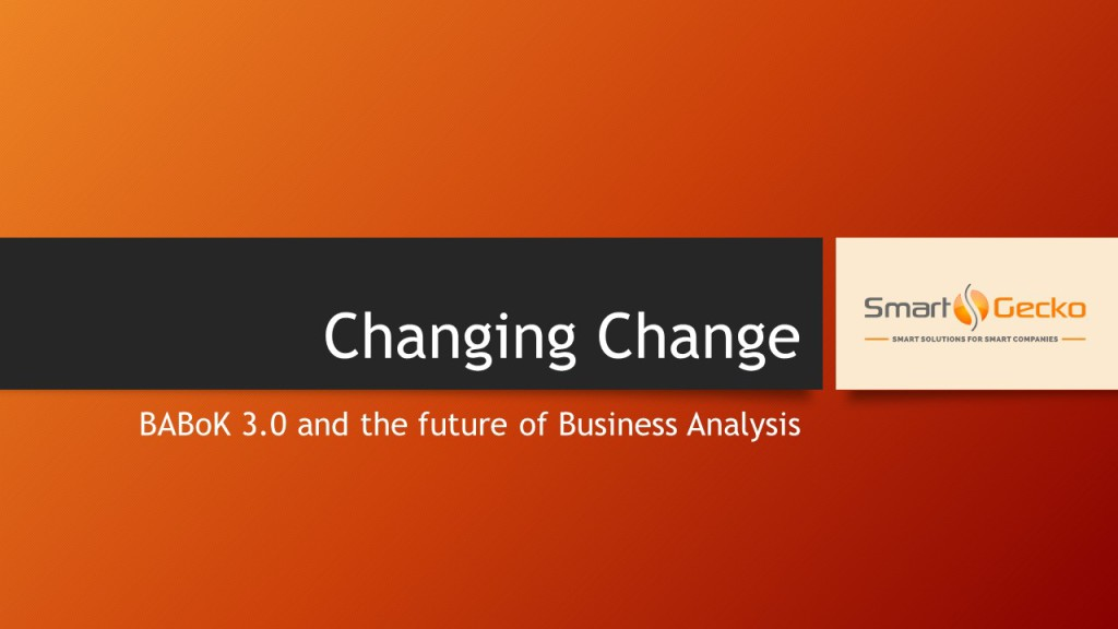 BABoK 3.0 -Changing Change Presentation Cover