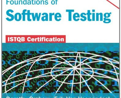 Foundations of Software Testing - ISTQB Foundation Certification