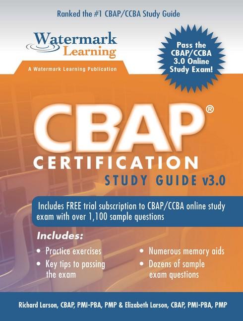 CBAP Certification Study Guide v3.0 •